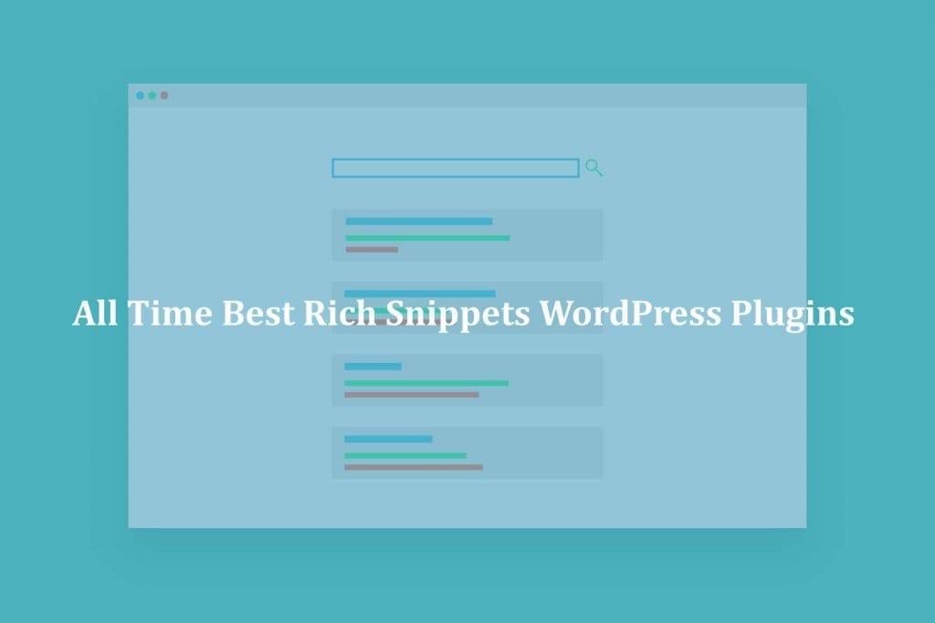 All Time Best Rich Snippets WordPress Plugins
