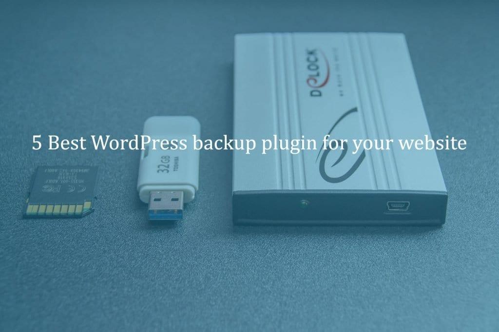 5 Best WordPress Backup Plugin for Your Website