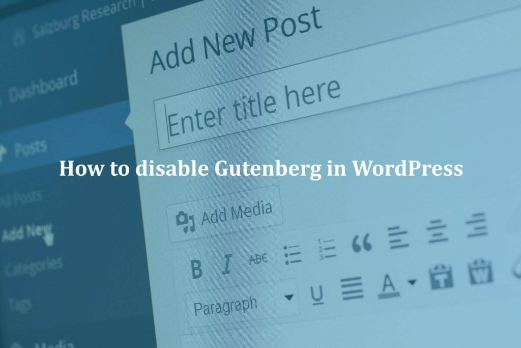 How to disable Gutenberg in WordPress