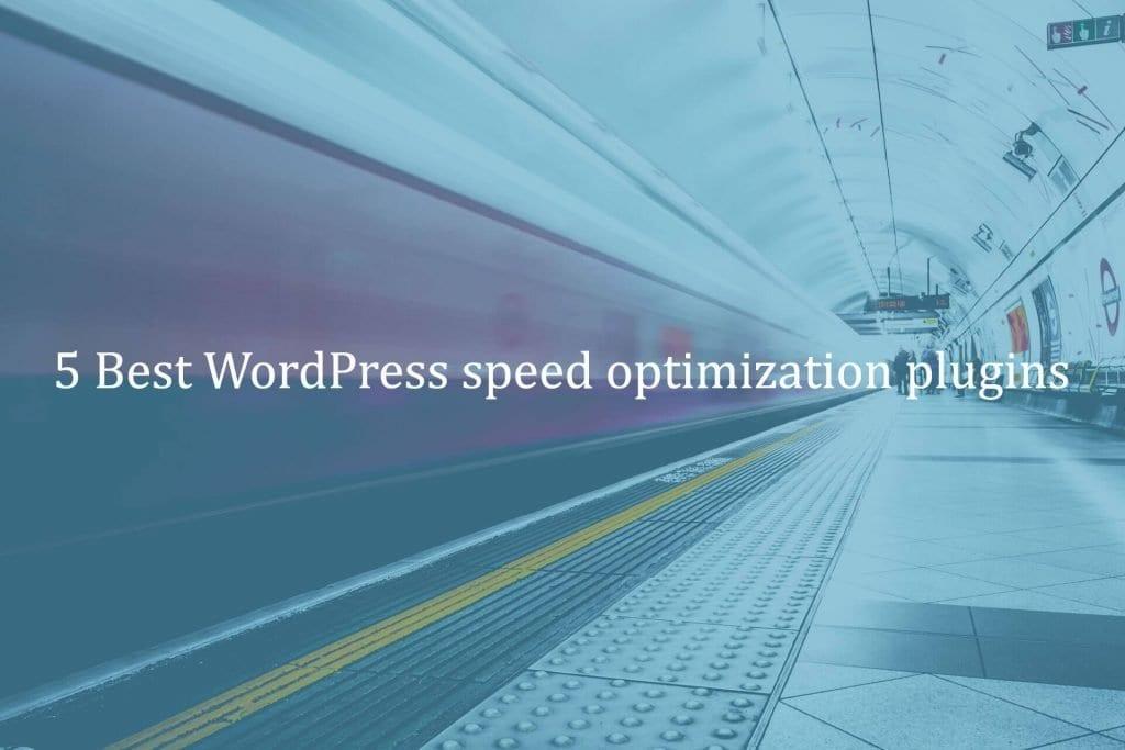 5 Best WordPress Speed optimization plugin - WP Small Fix