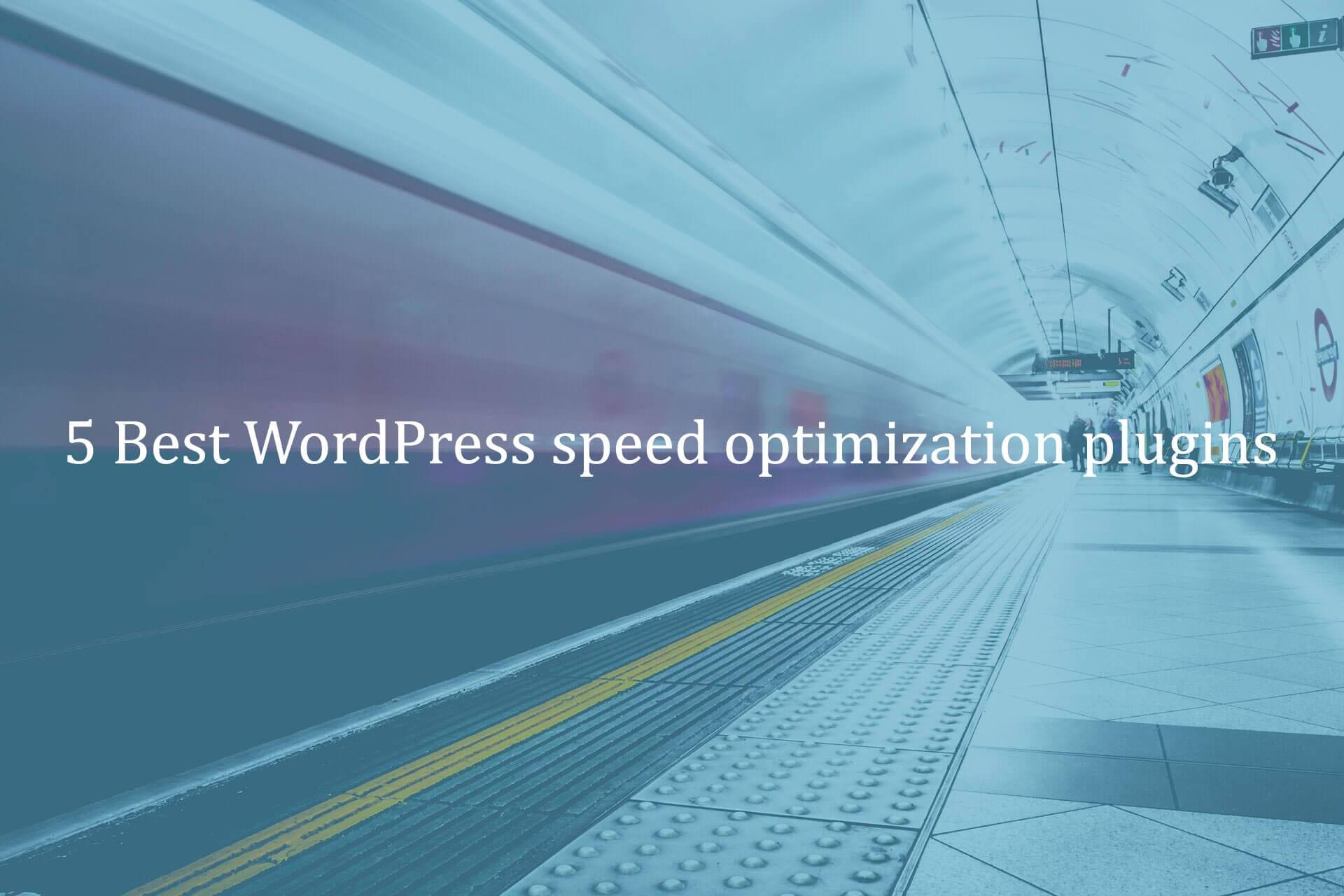 5-Best-WordPress-speed optimization-plugin