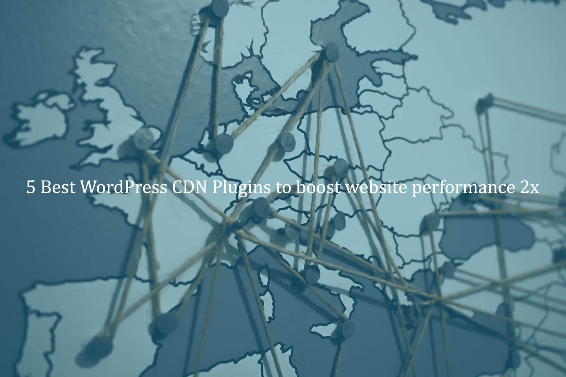 5-Best-WordPress-CDN-Plugins