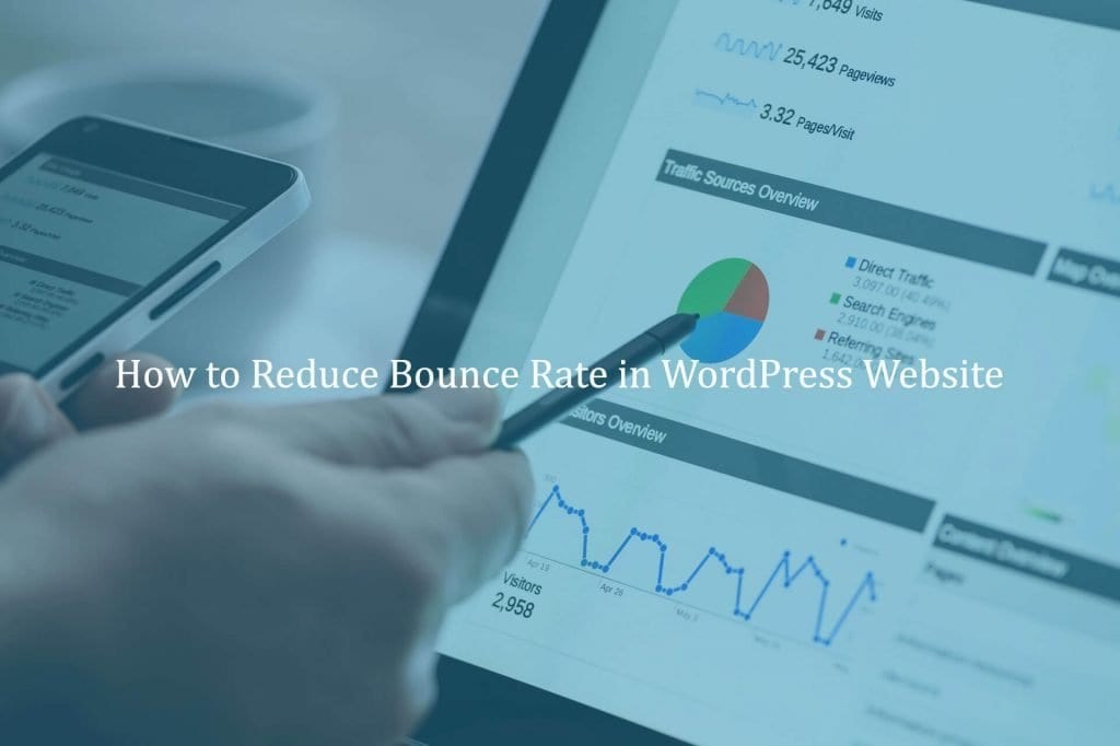 How to Reduce Bounce Rate in WordPress Website?