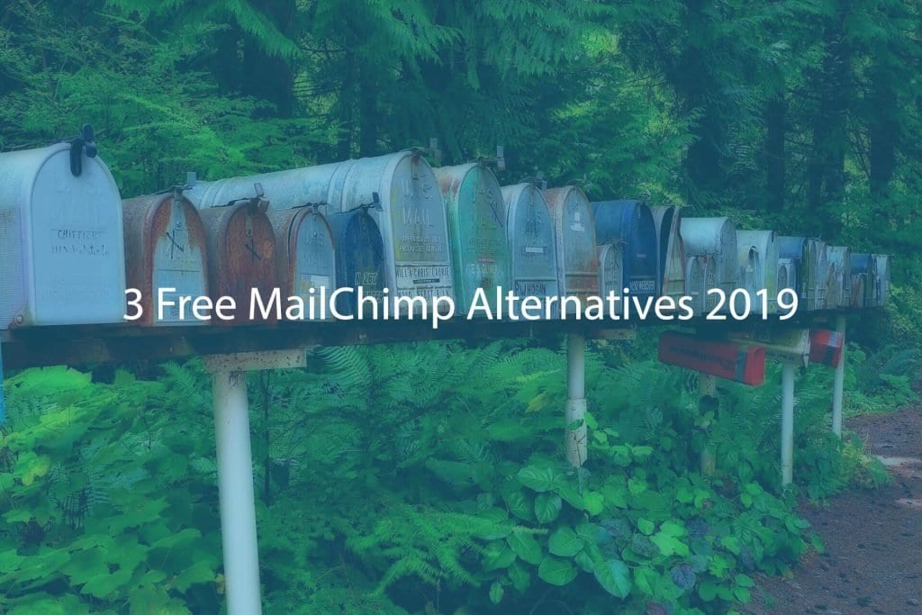 3 Free MailChimp Alternatives 2019