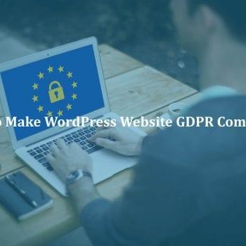 How-to-make-WordPress-website-GDPR-compliant
