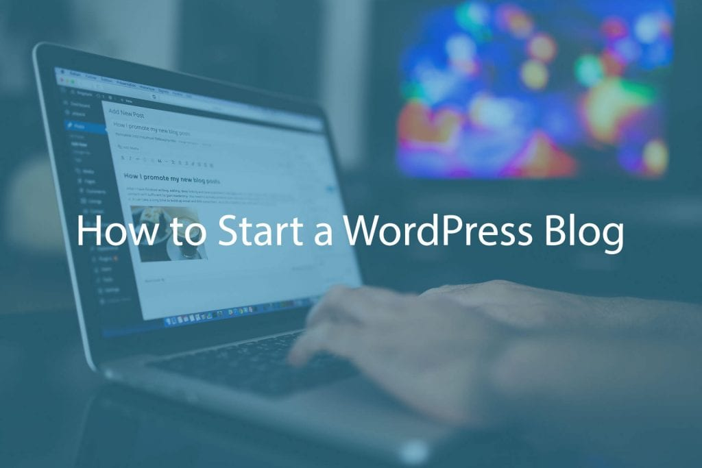 How to start a WordPress blog in 10 Minutes?