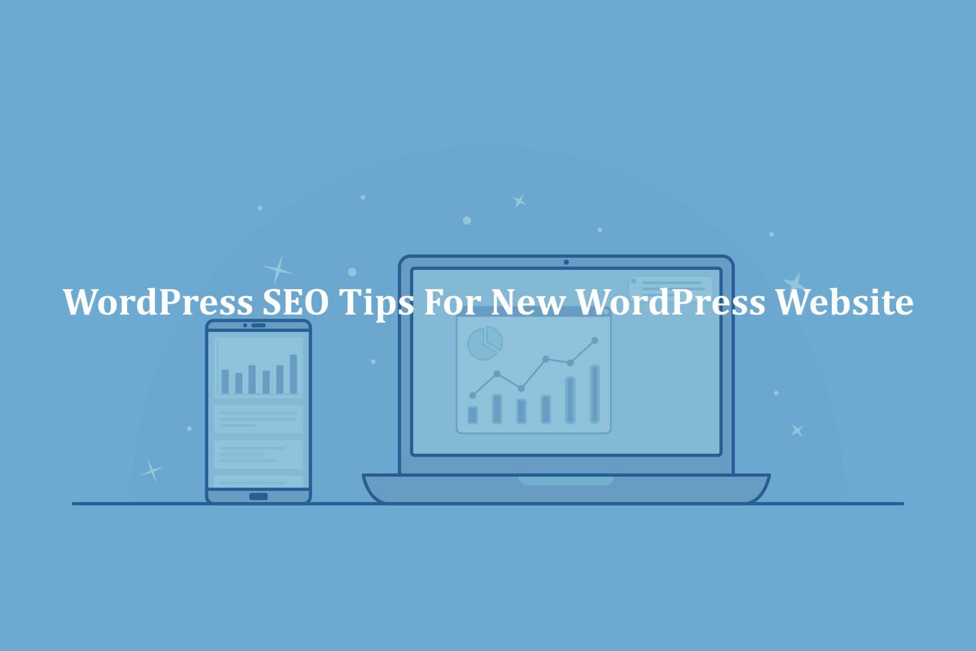 Important-WordPress-SEO-Tips-for-New-WordPress-Website