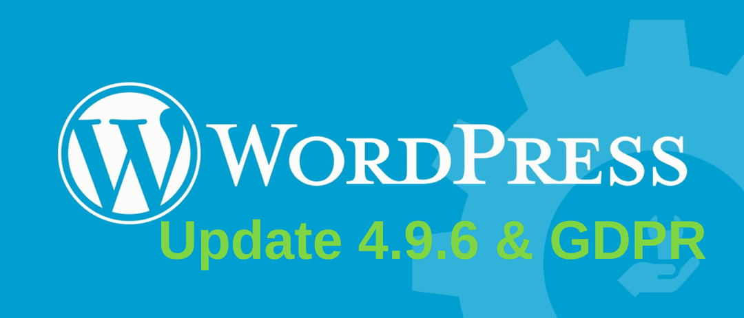 Update to WordPress 4.9.6 (or higher)