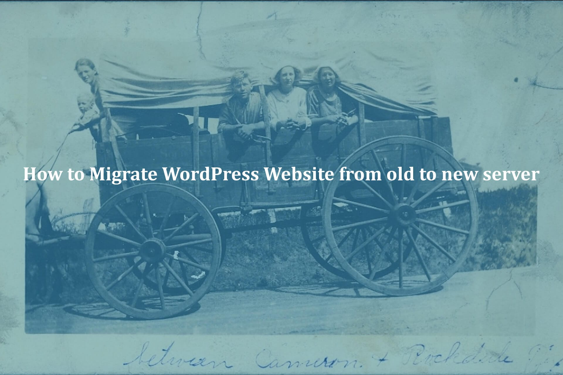 How-to-Migrate-WordPress-website-from-old-to-New-Server